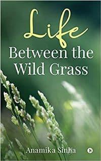 Life Between the Wild Grass PDF